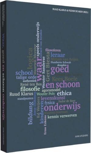 Waar, goed en schoon onderwijs - Ruud Klarus 3d