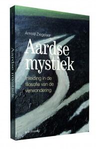 Aardse mystiek - Arnold Ziegelaar