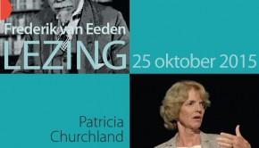 5e Van Eedenlezing Patricia Churchland