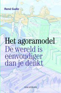 Het Agoramodel - René Gude