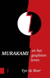 murakami en het gespleten leven